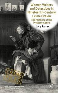 Women Writers and Detectives in Nineteenth-Century Crime ...