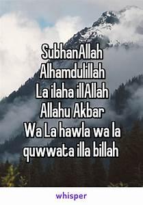 SubhanAllah Alhamdulillah La ilaha illAllah Allahu Akbar ...