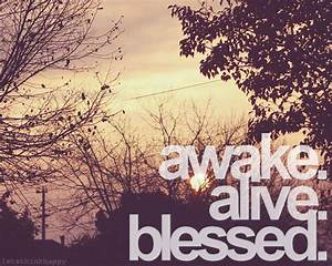 *Keepin it Thrifty*: Awake-Alive-Blessed