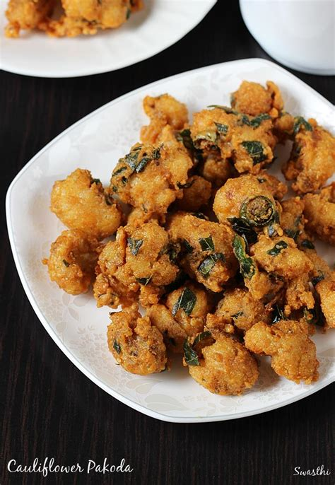 cauliflower pakoda gobi pakora recipe gobi recipes