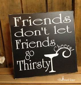 Funny Gifts, Wi... Friendship Booze Quotes