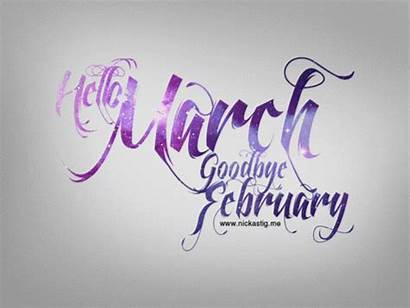 March Hello Goodbye February Welcome Lovethispic Month