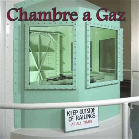 les chambre a gaz la chambre a gaz la peine de mort en dictature
