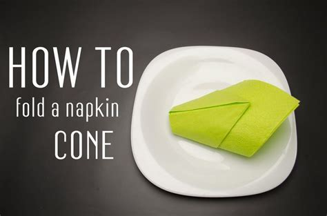 learn how to fold into a cone from a paper napkin you can