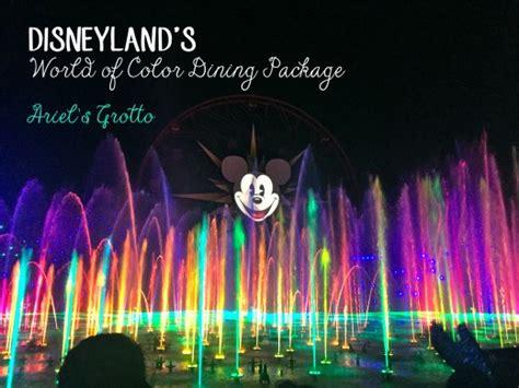 disneyland world of color dining disneyland s world of color dining package hubpages