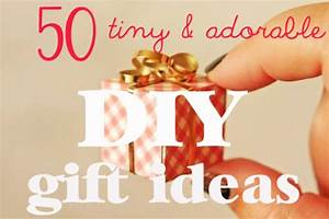 50 Tiny And Adorable DIY Gift Ideas