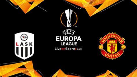 LASK vs Manchester Utd Prévisualisation et prévisions ...