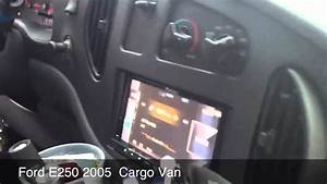 Ford E250 2005 Van With Pioneer Avic-z130bt