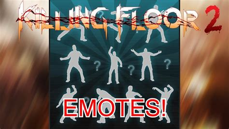 killing floor 2 emotes killing floor 2 emotes make it rain youtube