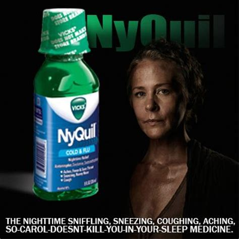 Carol Walking Dead Meme - nyquil so carol doesn t kill you dead out pinterest walking dead walking dead humor and