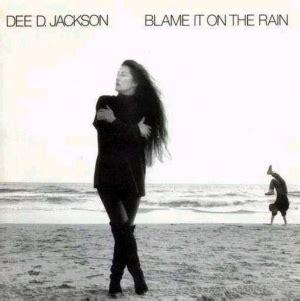 Blame It On The Rain - Dee D. Jackson - Álbum - VAGALUME