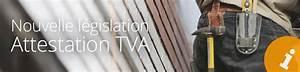 Attestation Tva 10 : simplification pas d attestation de tva pour les travaux ~ Melissatoandfro.com Idées de Décoration