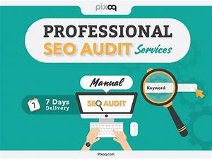 Seo Audit Services We Will Do Professional Manual Seo
