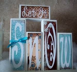 let it snow blocks with cricut tutorial food crafts and With let it snow wooden letters