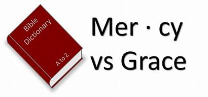 Grace Mercy Meaning Difference Bible Definition Understanding