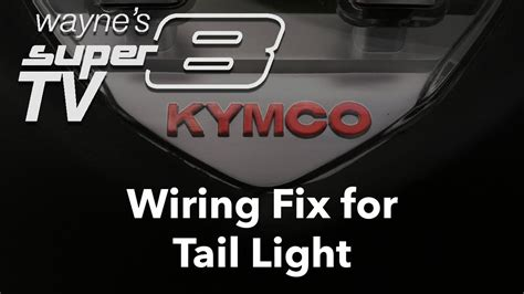 Wiring Fix For Tail Light Kymco Super Youtube