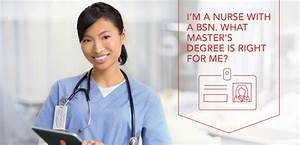 I'm a Nurse with a BSN. Which Master's Degree Is Right for ...