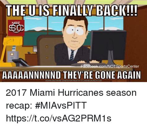 Miami Memes - the u is finally back acebeekcomnotsportscenter aaaaannnnnd they re gone again download meme