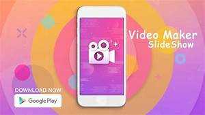 Video Slideshow Maker with Music Photo - YouTube