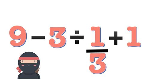 3 ÷ 1/3 + 1 = ? The Viral Math Problem In Japan