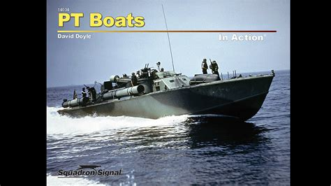 What Is A Pt Boat by Pt Boats In By Squadron Tv
