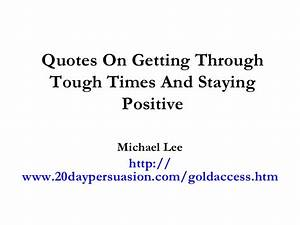 Quotes About Getting Through Hard Times. QuotesGram