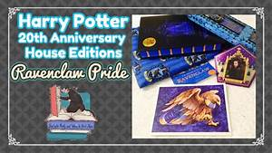 HARRY POTTER 20TH ANNIVERSARY | HOUSE EDITIONS | RAVENCLAW ...