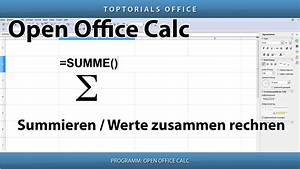 Open Office Summe Berechnen : summen bilden summieren werte zusammen rechnen openoffice calc toptorials ~ Themetempest.com Abrechnung