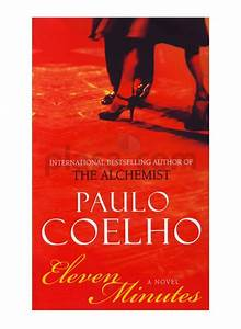11 Minutes by paulo coelho | movies/books/authors | Pinterest