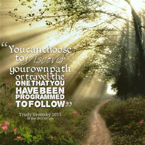 You Choose Your Own Path Quotes