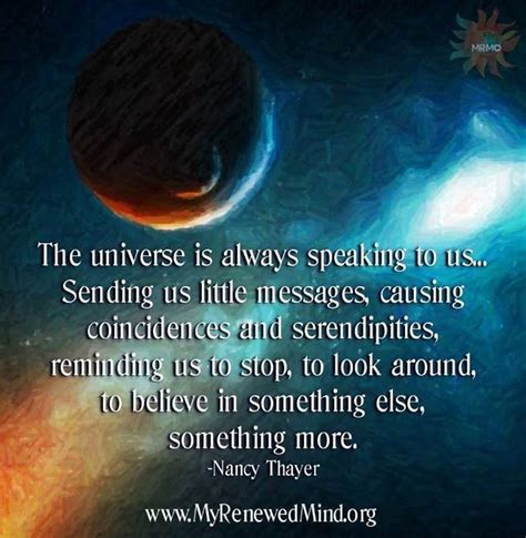 universe quote messages believe magical things via een patiently senses sharper waiting grow signs universele boodschappen listen always everywhere coincidences