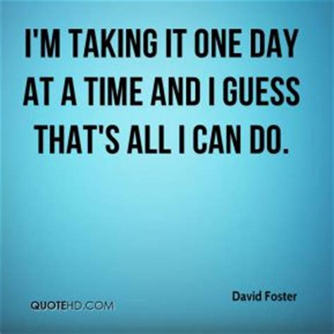 Schneider One Day At A Time Quotes