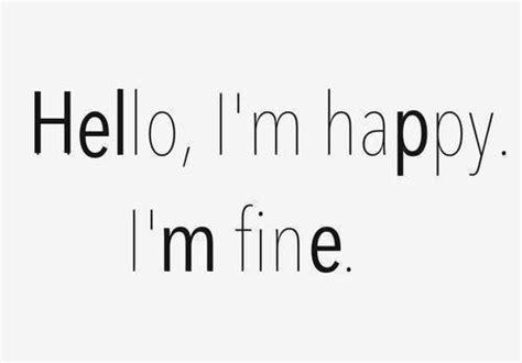 Im Fine Alone Quotes Tumblr