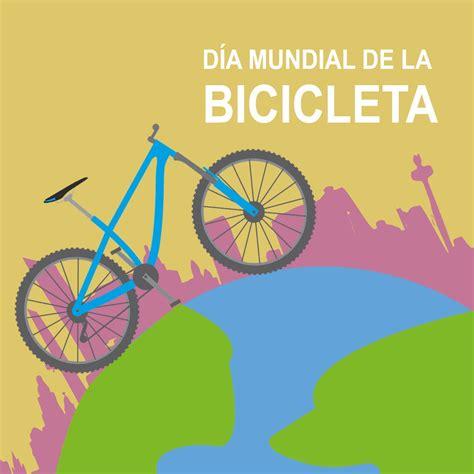 Aquí algunos en el día mundial de la bicicleta. Día Mundial de la Bicicleta, ¿qué promueve esta jornada? - El Callejero