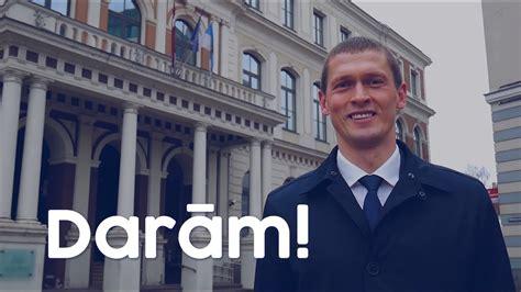 Darām Rīgai, darām Latvijai! Darām - godīgi, drosmīgi ...