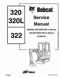 Bobcat 320  320l 322 Mini Excavator Service Repair Workshop