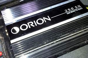 Rip - Orion 250 Sx Amplifier  - Car Audio Forumz