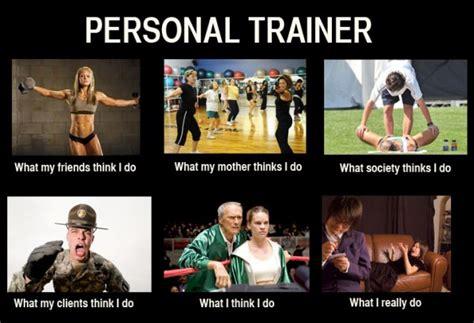 Personal Trainer Meme - it s not just built on sweat fitnessmash