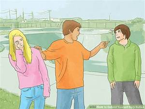 4 Ways to Defend Yourself from Bullies - wikiHow