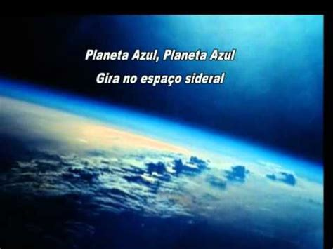Planeta Azul  MÚsica E VÍdeo Poema De MÍrian Warttusch