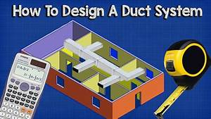 Ductwork Sizing  Calculation And Design For Efficiency