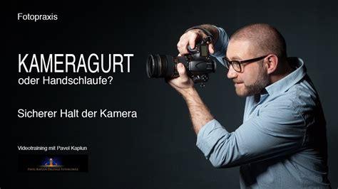 kameragurt oder handschlaufe youtube