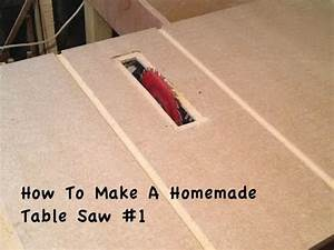 How To Make A Homemade Table Saw #1 - YouTube