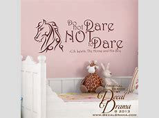 Decal Drama · Do not DARE NoT to DARE, Aslan, Narnia, CS