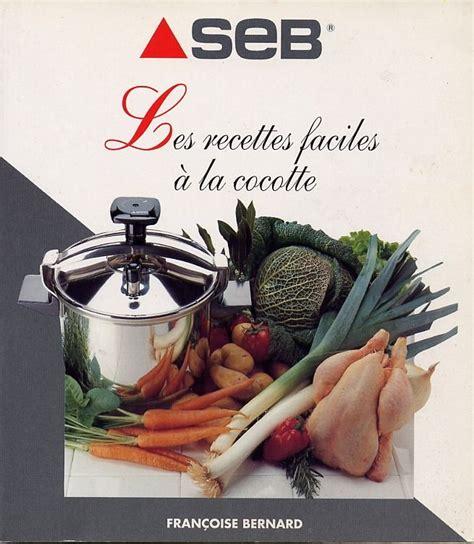 de cuisine seb recette autocuiseur seb ustensiles de cuisine