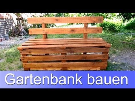 gartenbank selber bauen gartenbank aus paletten g 252 nstig selber bauen