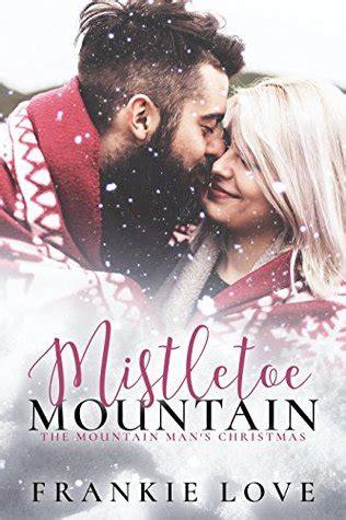 mistletoe mountain  mountain man   frankie love