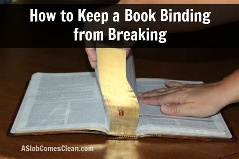 How To Keep A Book's Binding From Breaking  A Slob Comes