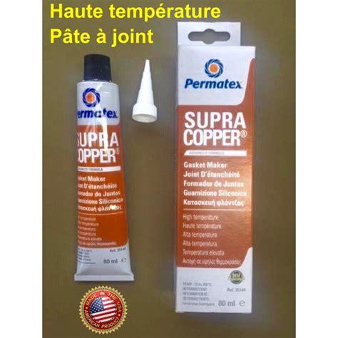 pate a joint haute temperature supra copper p 226 te 224 joint haute temp 233 rature eugene jeep parts
