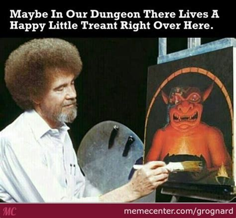 Dungeons And Dragons Memes - bob ross memes best collection of funny bob ross pictures